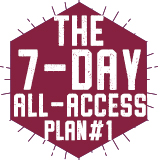 The 7-Day-All-Access Plan #1 $2,660.00